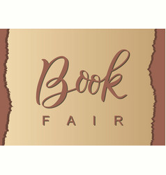 modern calligraphy lettering of book fair in brown vector image
