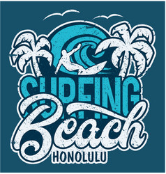 lettering surfing beach honolulu vector image