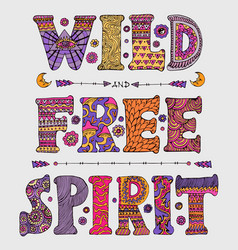 Wild and free spirit vector