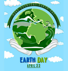 hands holding earth day poster vector image