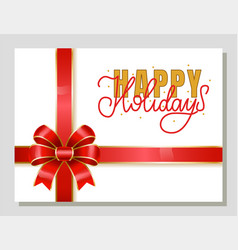happy holidays greeting card with calligraphy vector image