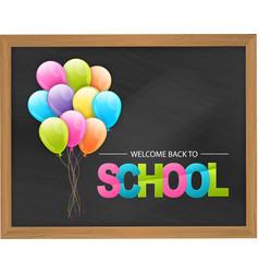 Welcome back to school blackboard background vector