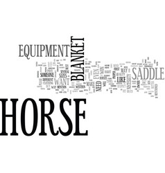 When do you need horse equipment text word cloud vector