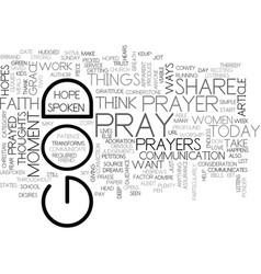 when do you pray text word cloud concept vector image vector image
