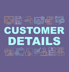 Customer details word concepts banner vector