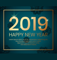 2019 happy new year background with golden frame vector image