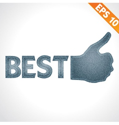 Best Quality thumb up on denim style - - EPS vector image