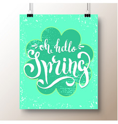 Poster with a handwritten phrase-hello spring 6 vector