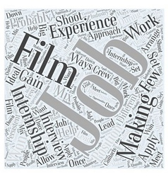 What About Internships In Film Making Word Cloud vector image