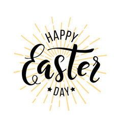 happy easter day hand drawn lettering vector image
