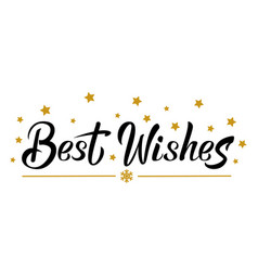 Best wishes black hand lettering template vector