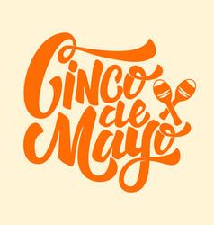 cinco de mayo hand drawn lettering phrase vector image