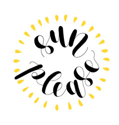 Sun please lettering vector
