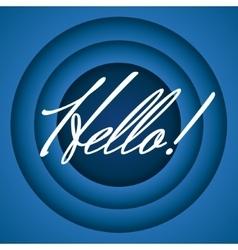 Hello retro cartoon style vector image vector image