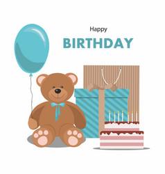 Birthday card with teddy bear balloon gift cake vector