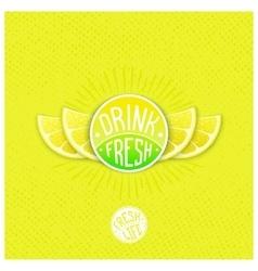 Drink fresh juice label vector image