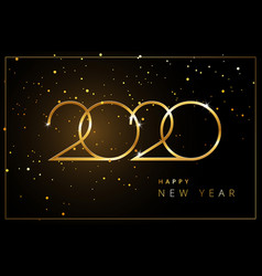 happy new year 2020 greeting card gold and black vector image