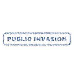 Public invasion textile stamp vector