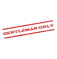 Gentleman Only Watermark Stamp vector