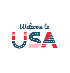 welcome to usa greeting to a guest or newcomer vector image