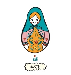 Russian doll is cute Colorful card with cute vector image