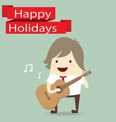 businessman is playing a guitar happy holidays vector image