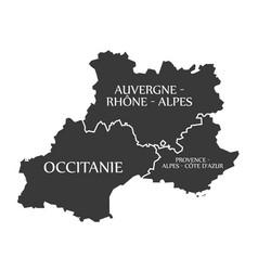 Auvergne - occitanie - provence - alpes - cote d vector