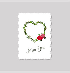 greeting card miss you decorated with roses and vector image