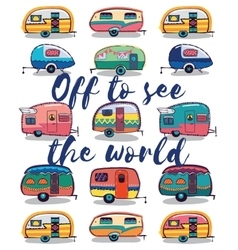 Off to see world happy camper card vector