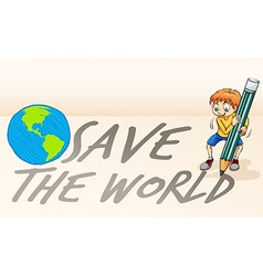 Save the world theme with boy and earth vector