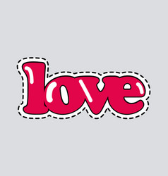 love icon with dashed line romantic inscription vector image