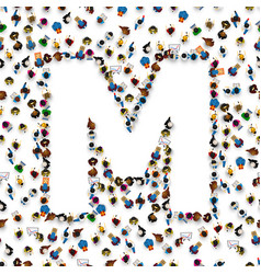 A group of people in english alphabet letter m vector