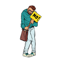 protesting man with no poster hipster vector image