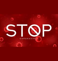 stop coronavirus symbol concept vector image