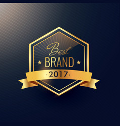 best brand of 2017 golden label design vector image vector image