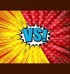 comic vs light template vector image