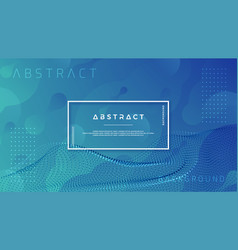 trendy liquid blue background with abstract vector image