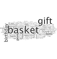 birthday gift baskets for under vector image
