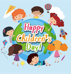 Happy childrens day poster with happy kids around vector