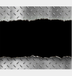 torn gray metal plate on black background vector image