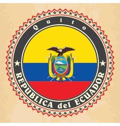 Vintage label cards of Ecuador flag vector image