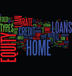 z types of home equity loans revised text vector image vector image