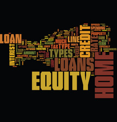 z types of home equity loans text background word vector image vector image