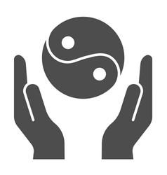 hands holding yin yang solid icon yin yang symbol vector image