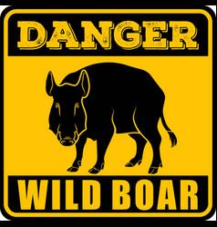 road sign - danger animal wild boar vector image