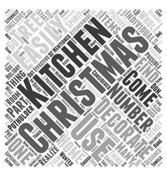 Decorating your kitchen for christmas word cloud vector