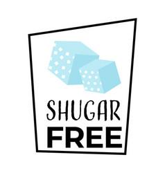 no sugar label sweetener free food product vector image
