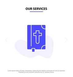 Our services book bible easter holiday solid vector
