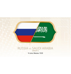 russia vs saudi arabia group a football vector image