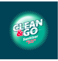 Clean and go sanitizer antiseptic spray logo vector